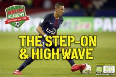 THE STEP-ON & HIGH WAVE!