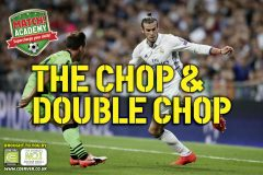 THE CHOP & DOUBLE CHOP!