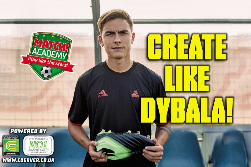 CREATE LIKE DYBALA!